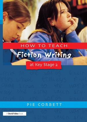 How to Teach Fiction Writing at Key Stage 2 book cover