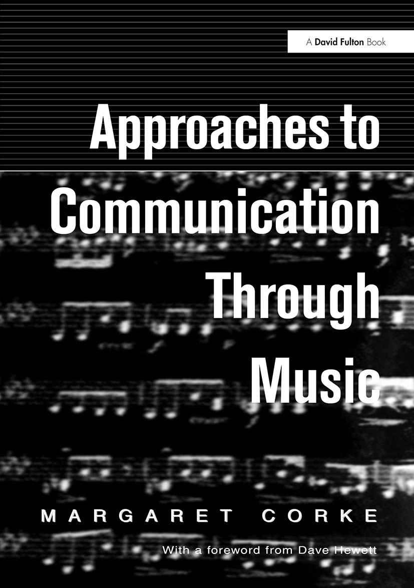 Approaches to Communication through Music: 1st Edition (Paperback) book cover