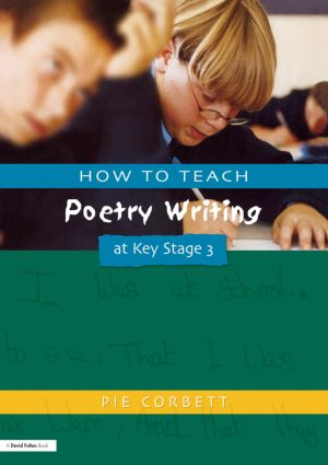 How to Teach Poetry Writing at Key Stage 3: 1st Edition (Paperback) book cover