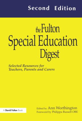 The Fulton Special Education Digest: Selected Resources for Teachers, Parents and Carers, 1st Edition (Paperback) book cover