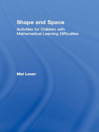 Shape and Space: Activities for Children with Mathematical Learning Difficulties, 1st Edition (Paperback) book cover