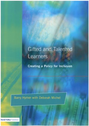Gifted and Talented Learners: Creating a Policy for Inclusion (Paperback) book cover