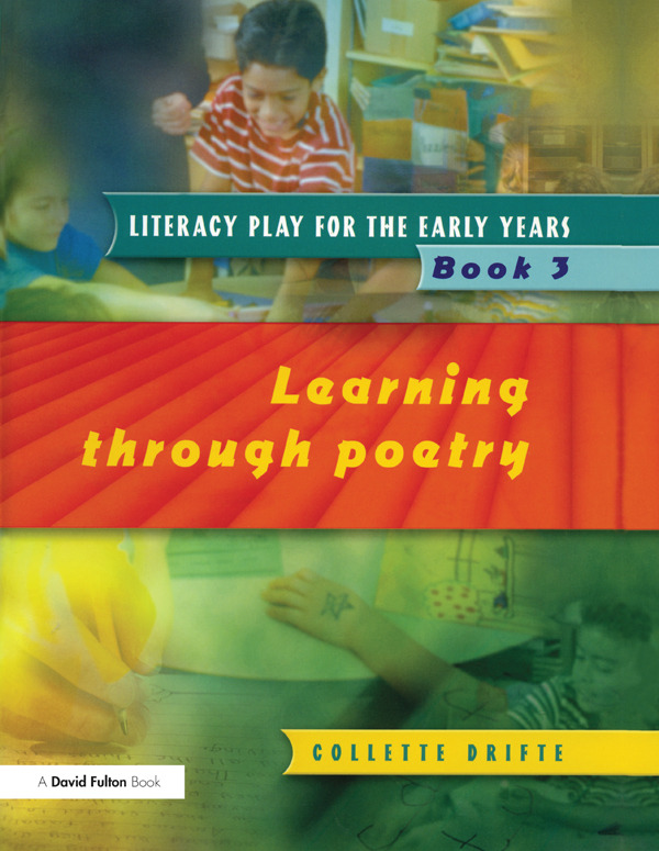 Literacy Play for the Early Years Book 3: Learning Through Poetry, 1st Edition (Paperback) book cover