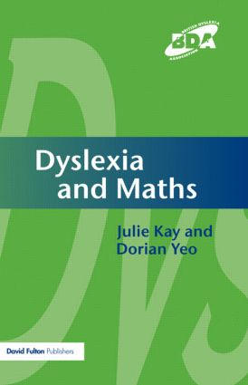 Dyslexia and Maths: 1st Edition (Paperback) book cover