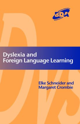 Dyslexia and Modern Foreign Languages: 1st Edition (Paperback) book cover