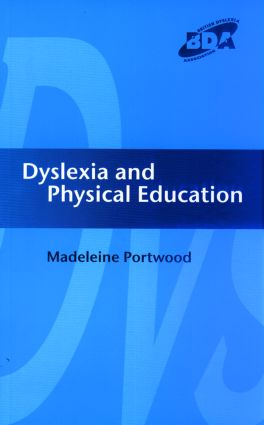 Dyslexia and Physical Education: 1st Edition (Paperback) book cover