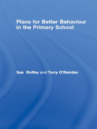 Plans for Better Behaviour in the Primary School: 1st Edition (e-Book) book cover