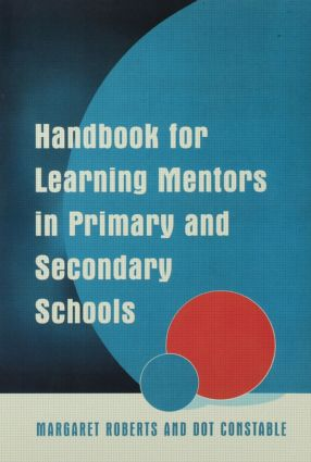 Handbook for Learning Mentors in Primary and Secondary Schools: 1st Edition (Paperback) book cover