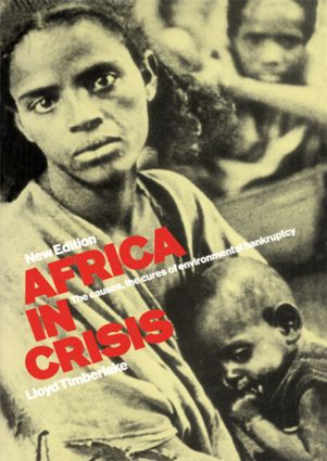 Africa in Crisis: The Causes and Cures of Environmental Bankruptcy, 2nd Edition (Paperback) book cover