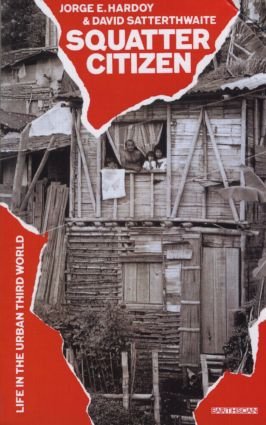 Squatter Citizen: Life in the Urban Third World (Paperback) book cover