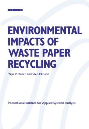 Environmental Impacts of Waste Paper Recycling (Paperback) book cover