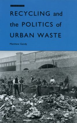 Recycling and the Politics of Urban Waste (Paperback) book cover