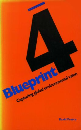 Blueprint 4: Capturing Global Environmental Value, 1st Edition (Paperback) book cover