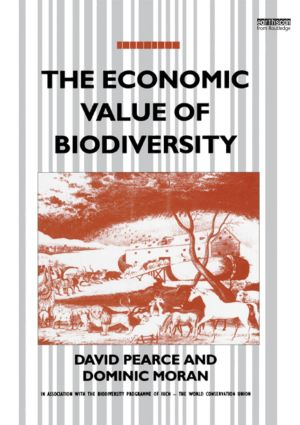 The Economic Value of Biodiversity: 1st Edition (Paperback) book cover