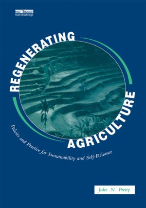 Regenerating Agriculture: An Alternative Strategy for Growth, 1st Edition (Paperback) book cover