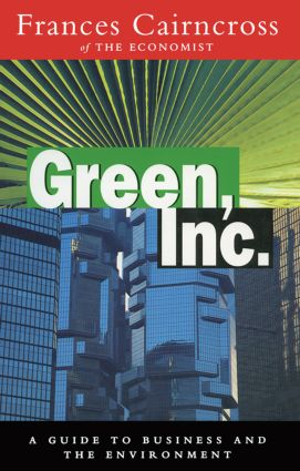 Green Inc.: Guide to Business and the Environment, 1st Edition (Paperback) book cover