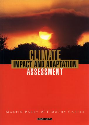 Climate Impact and Adaptation Assessment: The IPCC Method, 1st Edition (Paperback) book cover