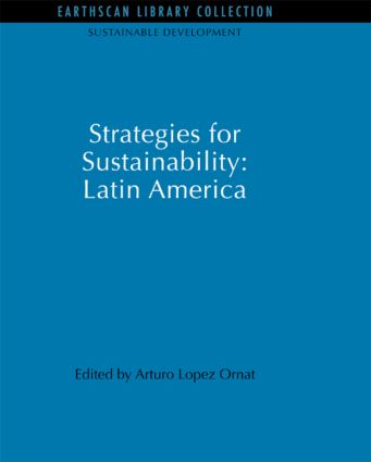 Strategies for Sustainability: Latin America
