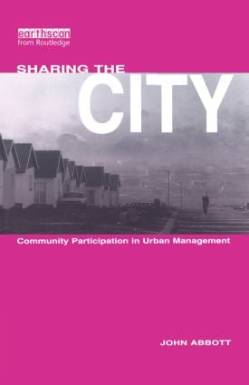 Sharing the City: Community Participation in Urban Management (Paperback) book cover
