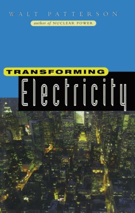 Transforming Electricity: The Coming Generation of Change (Hardback) book cover