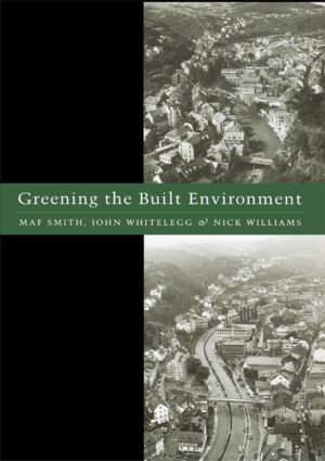 Greening the Built Environment (Paperback) book cover