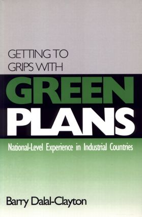 Getting to Grips with Green Plans: National-level Experience in Industrial Countries, 1st Edition (e-Book) book cover