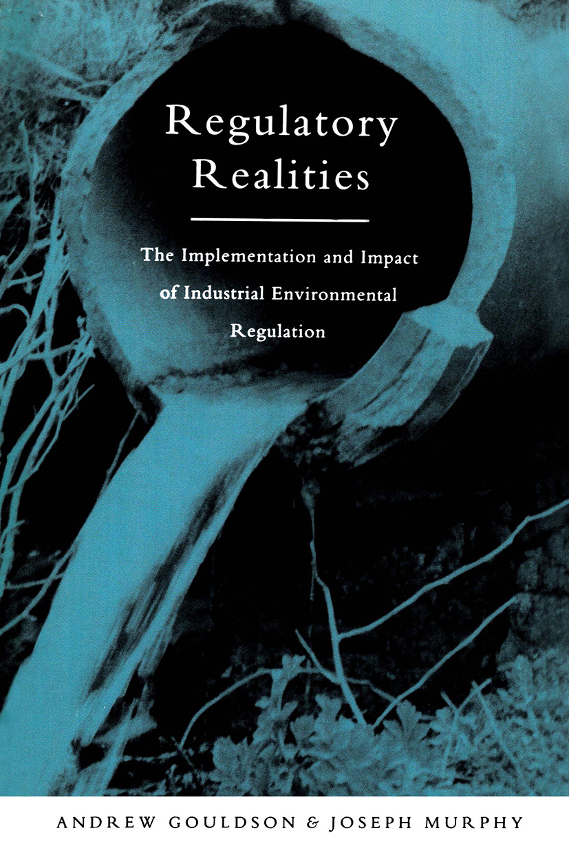 Regulatory Realities: The Implementation and Impact of Industrial Environmental Regulation, 1st Edition (Paperback) book cover
