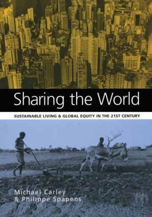 Sharing the World: Sustainable Living and Global Equity in the 21st Century, 1st Edition (Paperback) book cover