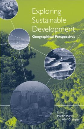 Exploring Sustainable Development: Geographical Perspectives (Paperback) book cover