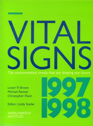Vital Signs 1997-1998: The Trends That Are Shaping Our Future, 1st Edition (Paperback) book cover