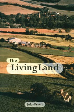 The Living Land: Agriculture, Food and Community Regeneration in the 21st Century (Paperback) book cover
