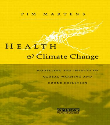 Health and Climate Change: Modelling the impacts of global warming and ozone depletion (Hardback) book cover