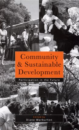 Community and Sustainable Development: Participation in the future book cover