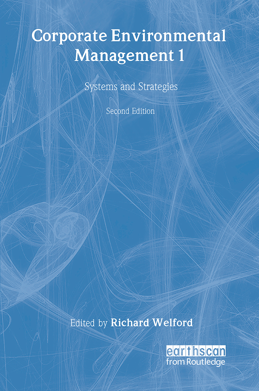 Corporate Environmental Management 1: Systems and strategies, 2nd Edition (Paperback) book cover