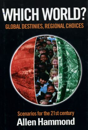 Which World: Global Destinies, Regional Choices - Scenarios for the 21st Century, 1st Edition (Paperback) book cover