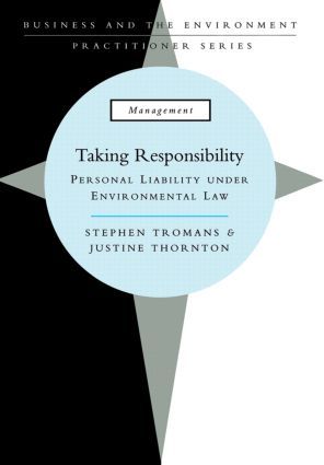 Taking Responsibility: Personal Liability Under Environmental Law (Paperback) book cover
