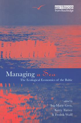 Managing a Sea: The Ecological Economics of the Baltic, 1st Edition (e-Book) book cover