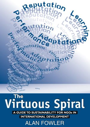 The Virtuous Spiral: A Guide to Sustainability for NGOs in International Development (Paperback) book cover