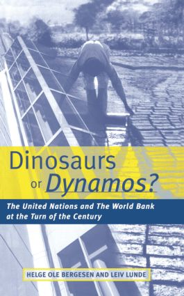 Dinosaurs or Dynamos: The United Nations and the World Bank at the Turn of the Century (Paperback) book cover