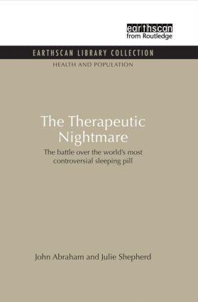 The Therapeutic Nightmare: The battle over the world's most controversial sleeping pill (Paperback) book cover
