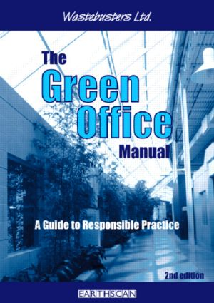 The Green Office Manual: A Guide to Responsible Practice, 2nd Edition (Paperback) book cover
