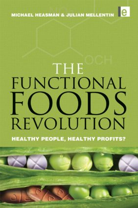 The Functional Foods Revolution: Healthy People, Healthy Profits, 1st Edition (Paperback) book cover