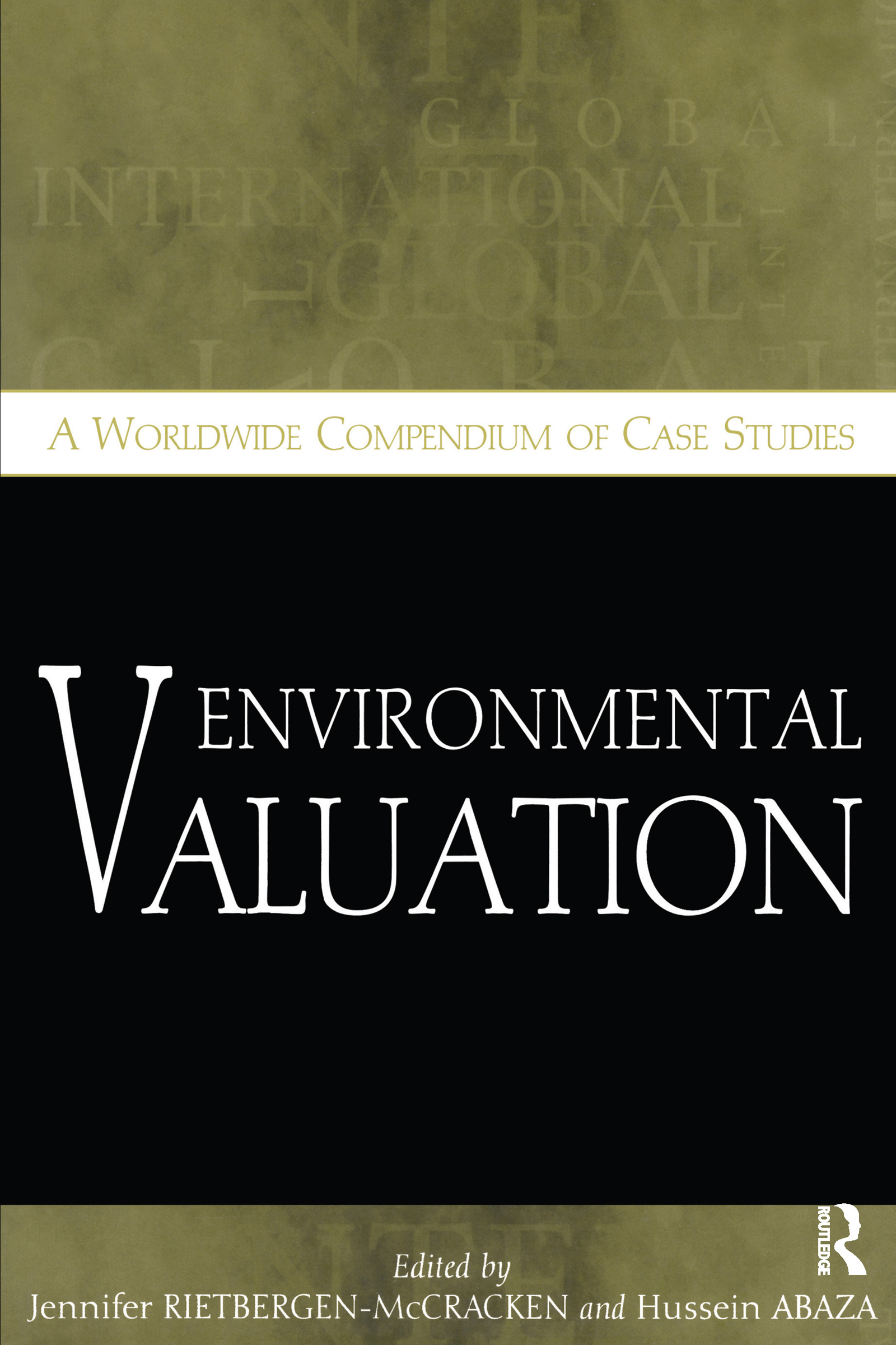 Environmental Valuation: A Worldwide Compendium of Case Studies, 1st Edition (Paperback) book cover