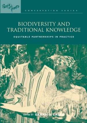 Biodiversity and Traditional Knowledge: Equitable Partnerships in Practice, 1st Edition (e-Book) book cover