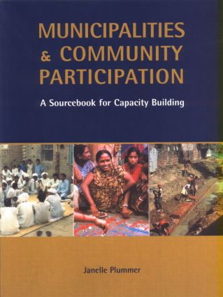 Municipalities and Community Participation: A Sourcebook for Capacity Building, 1st Edition (e-Book) book cover