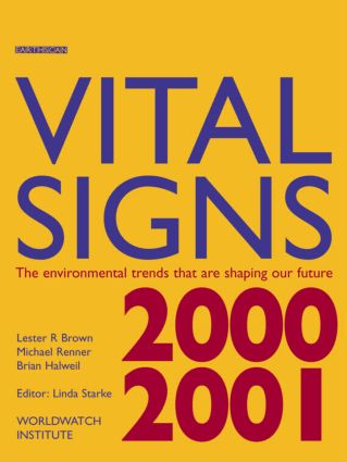 Vital Signs 2000-2001: The Environmental Trends That Are Shaping Our Future, 1st Edition (Paperback) book cover