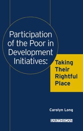 Participation of the Poor in Development Initiatives: Taking Their Rightful Place, 1st Edition (Paperback) book cover