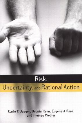 Risk, Uncertainty and Rational Action (e-Book) book cover