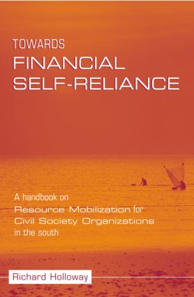 Towards Financial Self-reliance: A Handbook of Approaches to Resource Mobilization for Citizens' Organizations, 1st Edition (Paperback) book cover