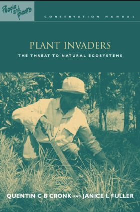 Plant Invaders: The Threat to Natural Ecosystems (Paperback) book cover